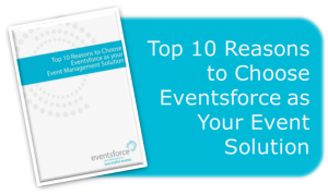 Top 10 Reasons to Use Eventsforce_1